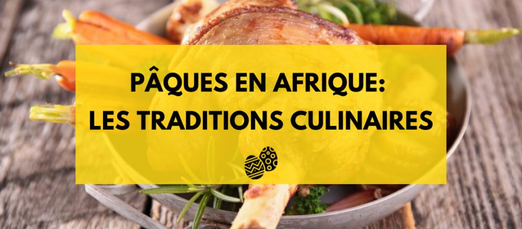 Découvrez et Redécouvrez les plats traditionnels Africains (1)